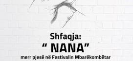 """Në Tiranë: SHFAQJA """"NANA"""" MERR PJESË NË FESTIVALIN MBARËKOMBËTAR TË TEATRIT"""